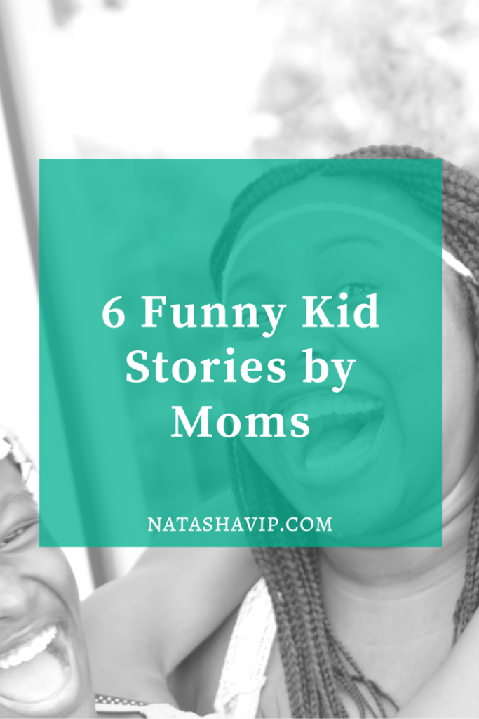 6 Funny Kid Stories by Moms