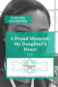 A Proud Moment: My Daughter's Heart