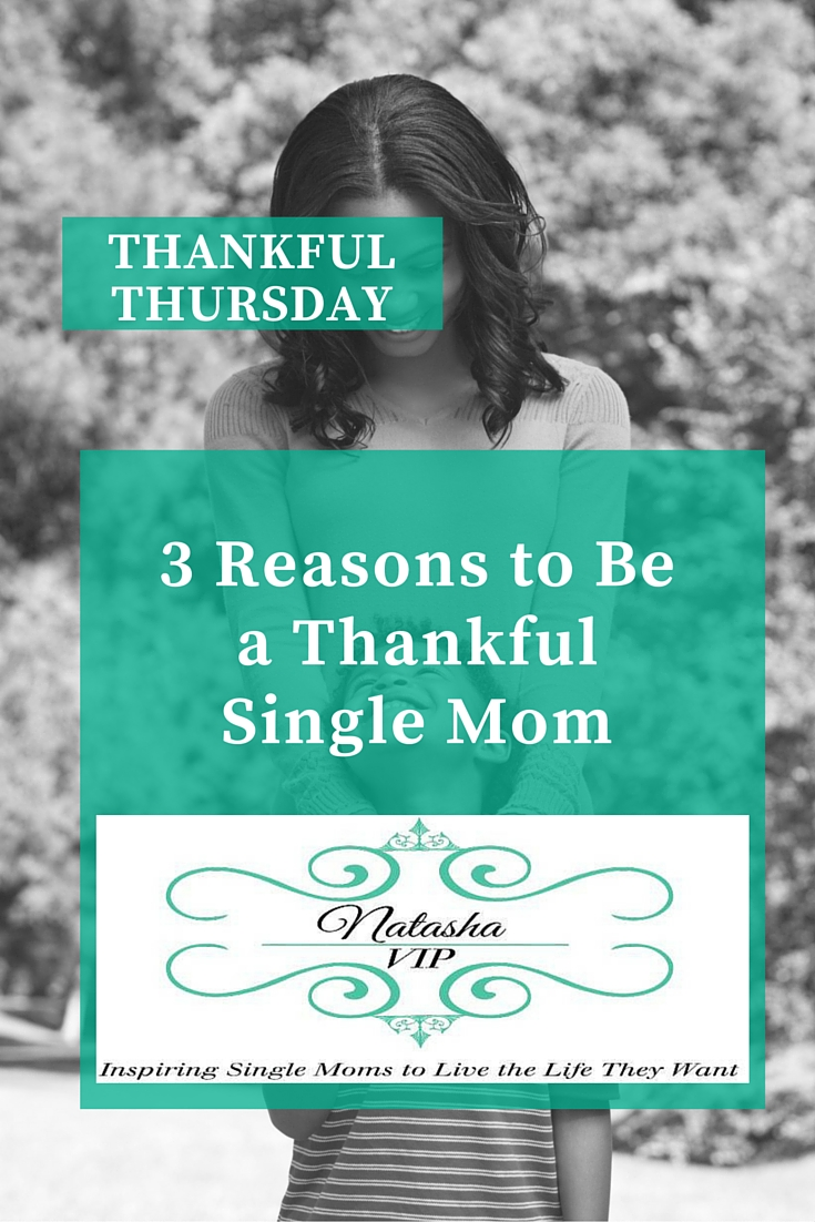 3 Reasons to Be a Thankful Single Mom