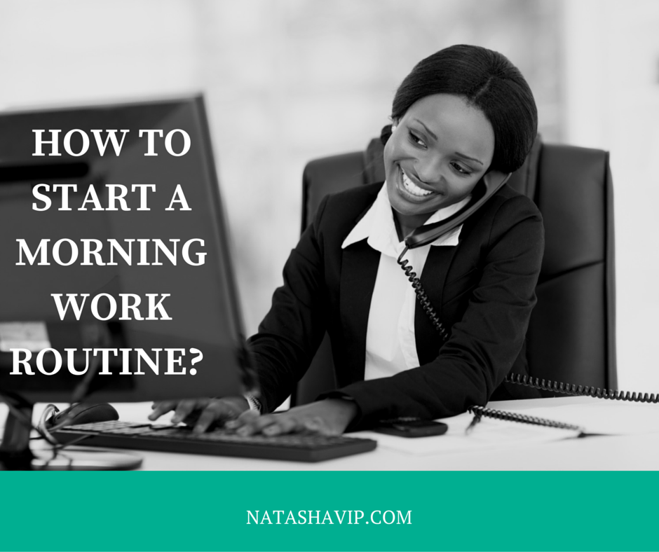 How to Start a Morning Work Routine
