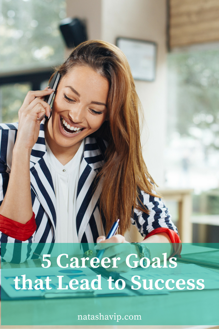 5 Career Goals that Lead to Success