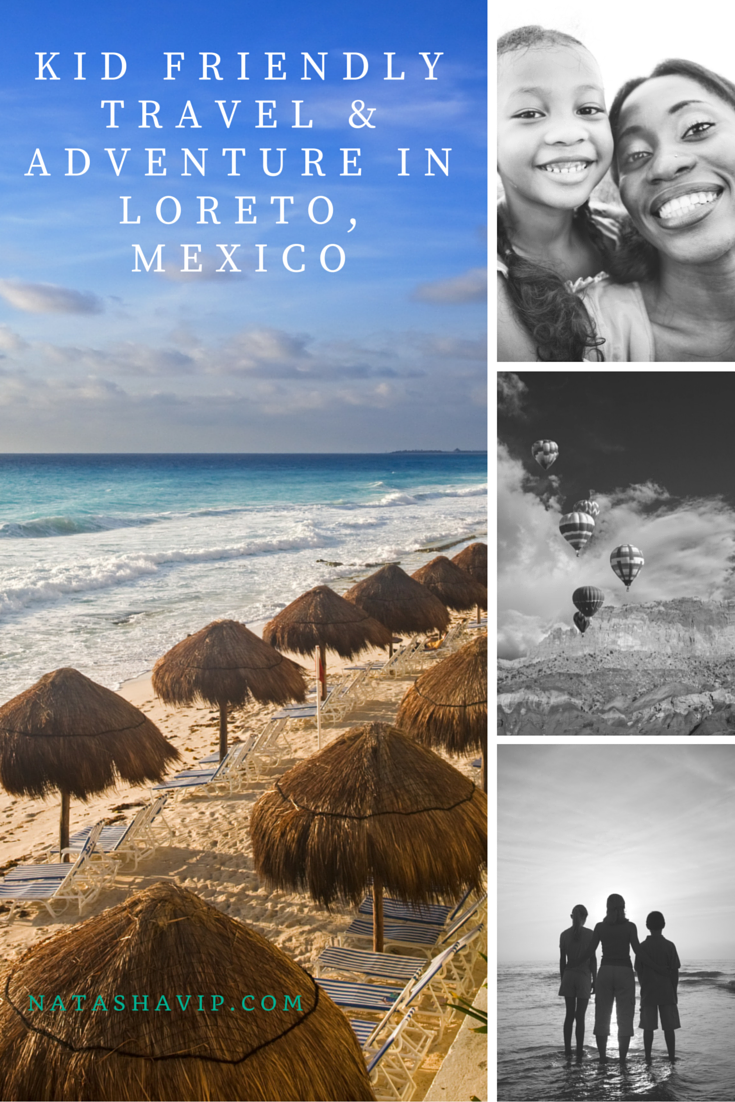 Kid Friendly Travel & Adventure in Loreto Mexico - Savvy ...