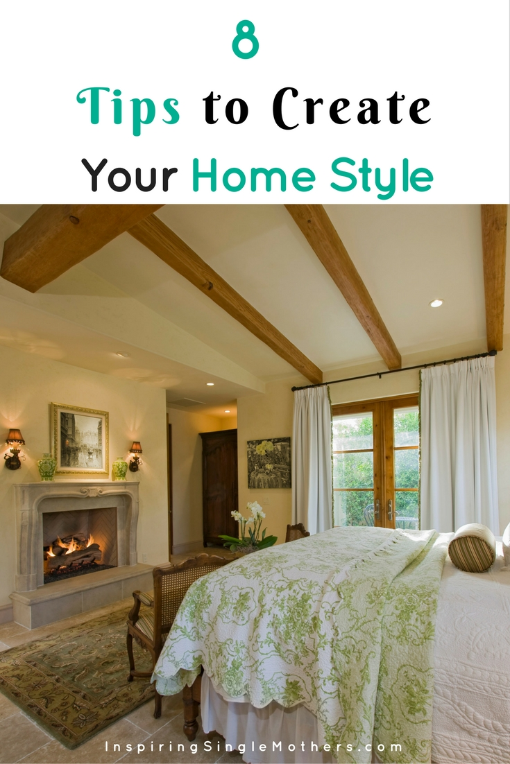 8 Tips to Create Your Home Style